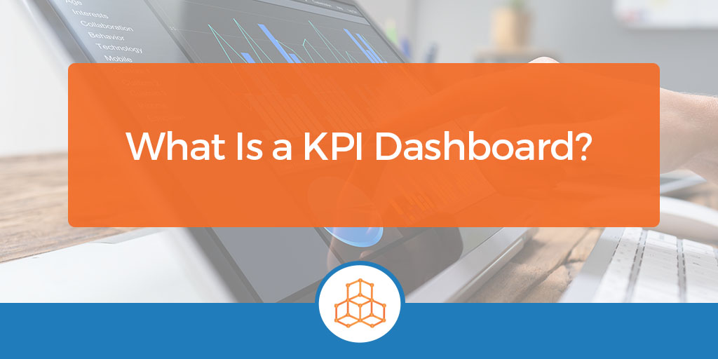 What is a KPI Dashboard?